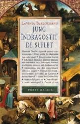 Jung indragostit de suflet - Lavinia Barlogeanu