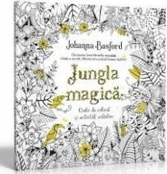 Jungla magica. Carte de colorat si activitati antistres - Johanna Basford Carti