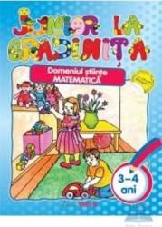 Junior la gradinita 3-4 ani Domeniul stiinte matematica Carti
