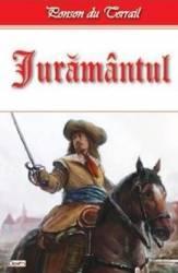 Juramantul - Ponson du Terrail