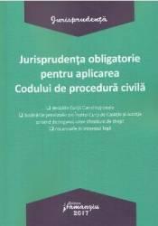 Jurisprudenta obligatorie pentru aplicarea Codului de procedura civila Carti