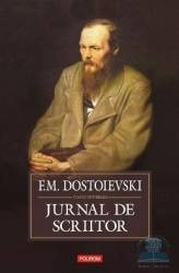 Jurnal de scriitor - F.M. Dostoievski title=Jurnal de scriitor - F.M. Dostoievski