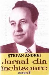 Jurnal din inchisoare vol.2 - Stefan Andrei Carti