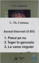 Jurnal itinerant I+II+III - C.Th. Ciobanu Carti