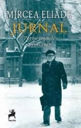 Jurnal. Pagini regasite 1959-1962 - Mircea Eliade Carti