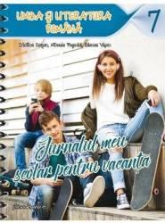 Jurnalul meu scolar pentru vacanta cls 7 Limba romana - Cristina Cergan Mihaela Pogonici Carti