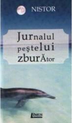 Jurnalul Pestelui Zburator - Nistor