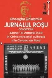 Jurnalul rosu - Gheorghe Ghiulamila Carti