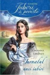 Jurnalul unei iubiri - Johanna Lindsey