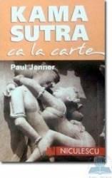 Kama Sutra ca la carte - Paul Jenner Carti