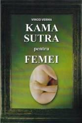Kama Sutra pentru femei - Vinod Verma Carti