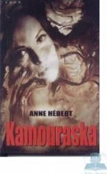 Kamouraska - Anne Hebert Carti
