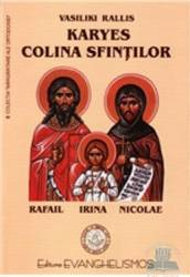 Karyes colina Sfintilor - Vasiliki Rallis Carti