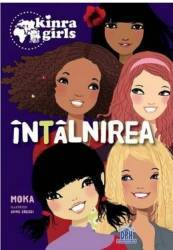 Kinra Girls Intalnirea