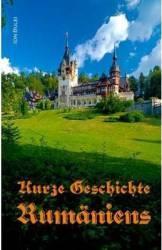 Kurze Geschichte Rumaniens. Vierte verbesserte Auflage ed.2016 - Ion Bulei Carti
