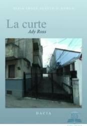 La curte - Ady Ross