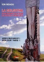 La Golgotha - Ion Neagu