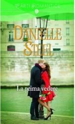 La prima vedere - Danielle Steel