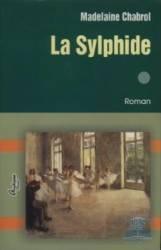 La Sylphide vol. I - Madelaine Chabrol