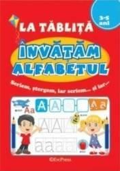 La tablita. Invatam alfabetul