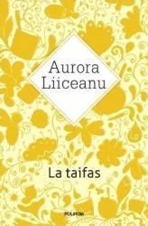 La taifas - Aurora Liiceanu Carti