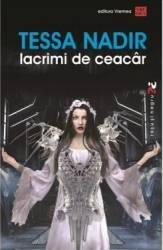 Lacrimi de Ceacar - Tessa Nadir title=Lacrimi de Ceacar - Tessa Nadir