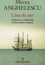 Lana de aur - Mircea Anghelescu