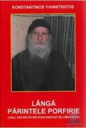 Langa Parintele Porfirie - Konstantinos Yannitsiotis