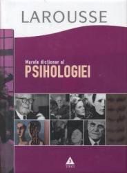 Larousse - Marele dictionar al psihologiei