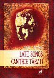 Late Songs. Cantece Tarzii - Cornel Taranu