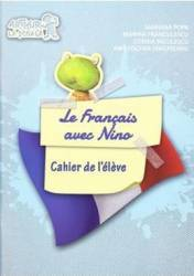 Le Francais avec Nino Cahier de l eleve - Mariana Popa