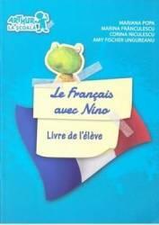 Le Francais avec Nino Livre de l eleve - Mariana Popa