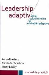 Leadership adaptiv - Ronald Heifetz Alexander Grashow Marty Linsky