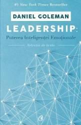 Leadership Puterea inteligentei emotionale - Daniel Goleman