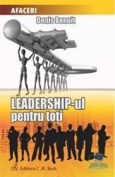 Leadership-ul pentru toti - Denis Benoit