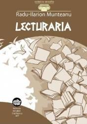 Lecturaria - Radu-Ilarion Munteanu