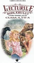 Lecturile scolarului - Clasa a 7-a - Carmina-Adelina Amza Carti