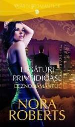 Legaturi primejdioase vol.2 Deznodamantul - Nora Roberts Carti