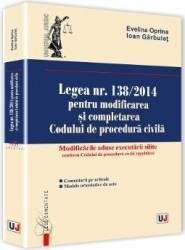 Legea Nr. 1382014 Pentru Modificarea Si Completarea Codului De Procedura Civila - Evelina Oprina I