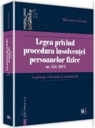 Legea privind procedura insolventei persoanelor fizice nr. 151 din 2015 - Marcela Comsa
