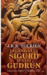 Legenda lui Sigurd si a lui Gudrun - J.R.R. Tolkien