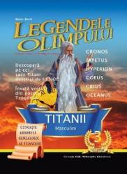 Legendele Olimpului vol. 3 - Monica S. Ionescu