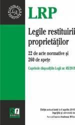 Legile Restituirii Proprietatilor Act. 6 Aprilie 2015