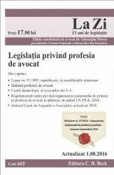 Legislatia privind profesia de avocat. Actualizat 1.08.2016