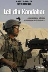 Leii din Kandahar - Rusty Bradley Kevin Maurer