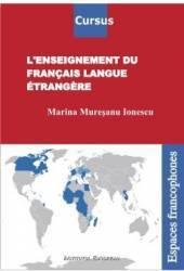 Lenseignement du francais langue etrangere - Marina Muresanu-Ionescu Carti