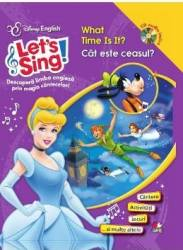 Lets sing - What time is it - Cat este ceasul - Carte+CD