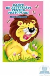 Leul curajos - Carte de activitati pentru prescolari