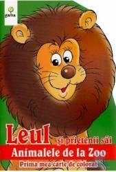 Leul si prietenii sai - Prima mea carte de colorat Carti