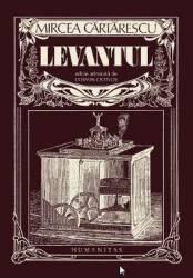 Levantul - Mircea Cartarescu Carti